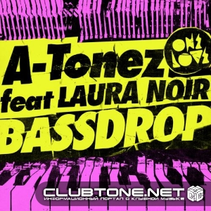 A-Tonez feat. Laura Noir - Bass Drop (Spenda C Remix) скача слушать без рег ...