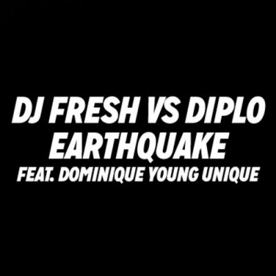 DJ Fresh VS Diplo Feat. Dominique Young Unique - 'Earthquake' (Official V ...