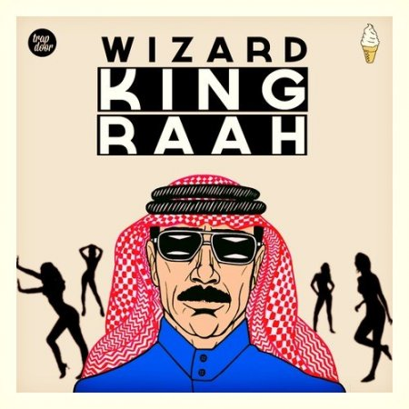 Wizard – King Raah