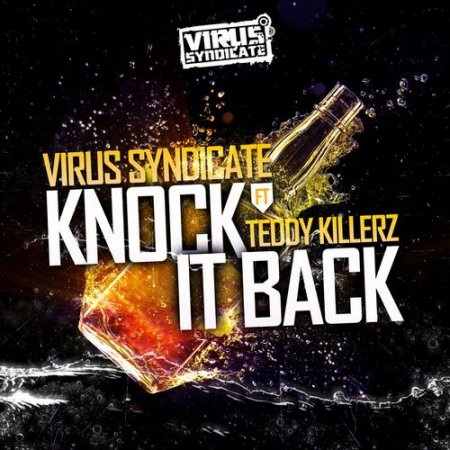 Virus Syndicate & Teddy Killerz – Knock It Back (Instrumental)