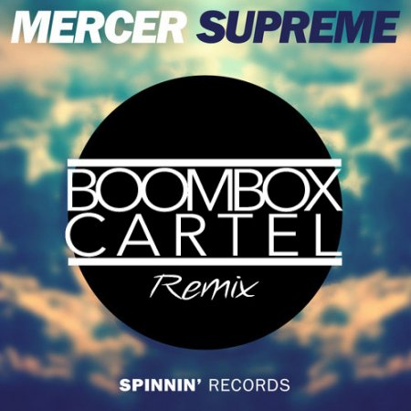 Mercer - Supreme (Boombox Cartel WTF is Festival Trap Remix)