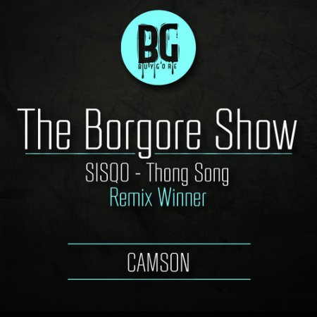 Sisqo - Thong Song (Camson 'Thongs Down Ass Up' Remix)
