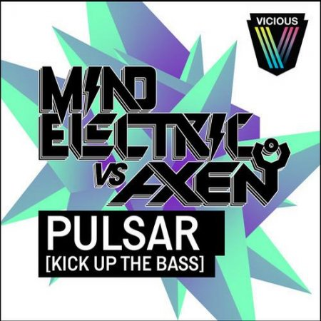Mind Electric, Axen - Pulsar [Kick Up The Bass] (Phesta Remix)
