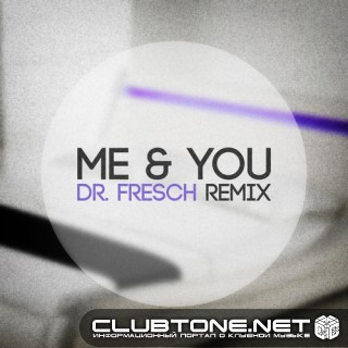 Cassie - Me & You (Dr. Fresch's Let's Go Home Remix)