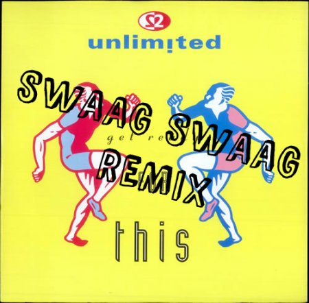 2 Unlimited – Get Ready For This (Swaag Swaag Remix)
