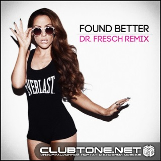 Kimberly Cole - Found Better (Dr. Fresch Remix)
