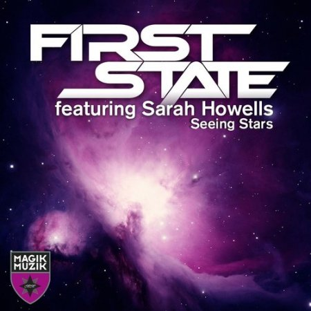 First State feat. Sarah Howells - Seeing Stars (Instant Party! Remix)
