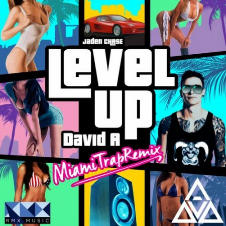 Jaden Chase - Level Up (David A Miami Trap Remix)