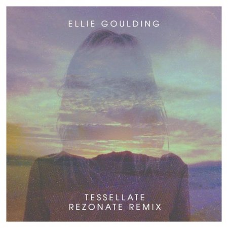 Ellie Goulding - Tessellate (Rezonate Remix)