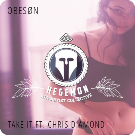 OBESØN - Take It feat. Chris Diamond