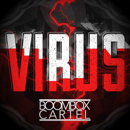 Boombox Cartel - Virus (Original Mix)
