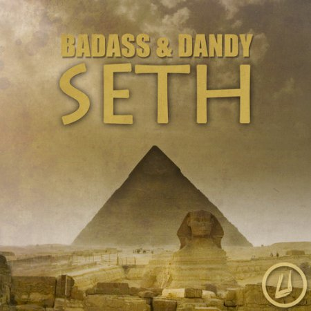 Badass � Dandy - Seth (Original Mix)