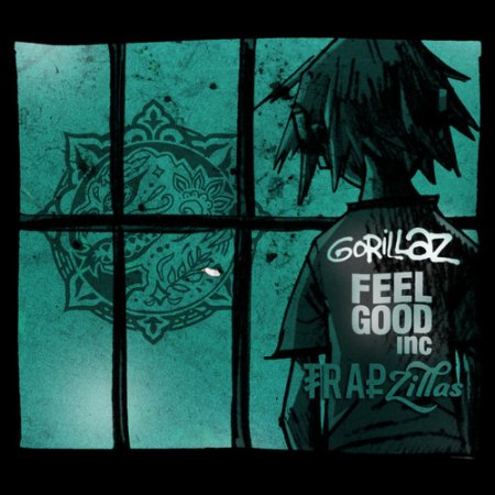 Gorillaz - Feel Good Inc ( TrapZillas Remix )