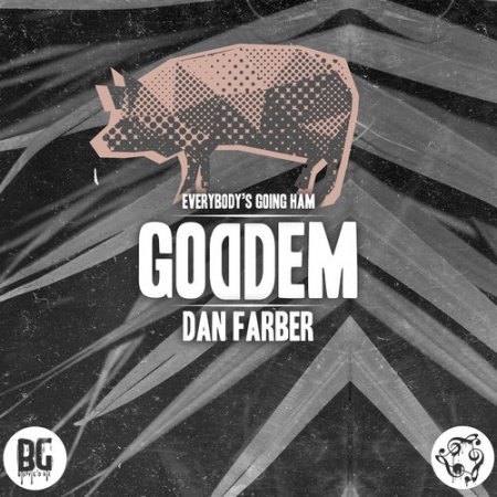 Dan Farber - Goddem (Original Mix)