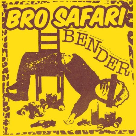 Bro Safari - Bender (Original Mix)