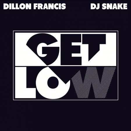 Dillon Francis & DJ Snake - Get Low (Official Music Video)