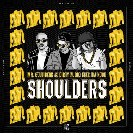 Mr. Collipark & Dirty Audio feat. DJ Kool - Shoulders (Original Mix)