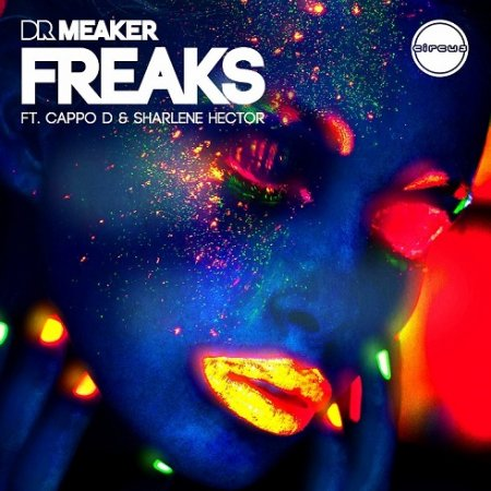 Dr Meaker - Freaks (Extended Mix)