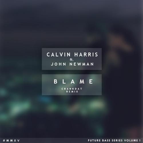 Calvin harris john newman blame mp3 скачать