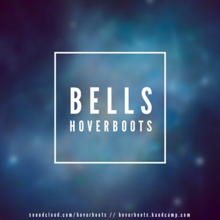 HOVERBOOTS - Bells