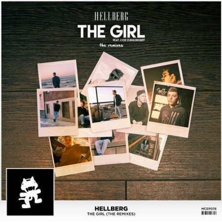 Hellberg - The Girl (Feat. Cozi Zuehlsdorff) (Mr FijiWiji Remix)