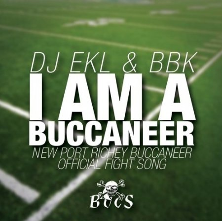 Dj Ekl, BBK - Buccaneers (Football Version)