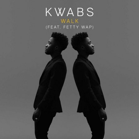 Kwabs feat. Fetty Wap - Walk (Original Mix)