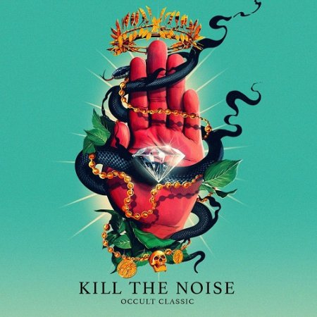 Kill the Noise feat. AWOLNATION & Rock City - Kill It 4 the Kids (Original Mix)