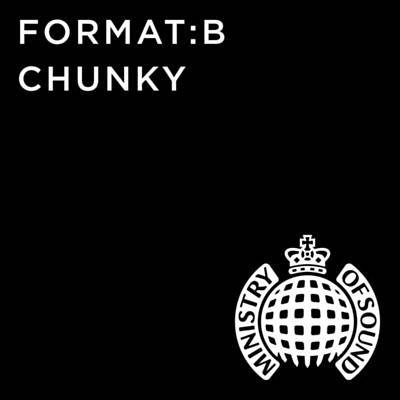 Format_B - Chunky (The Prototypes Remix)