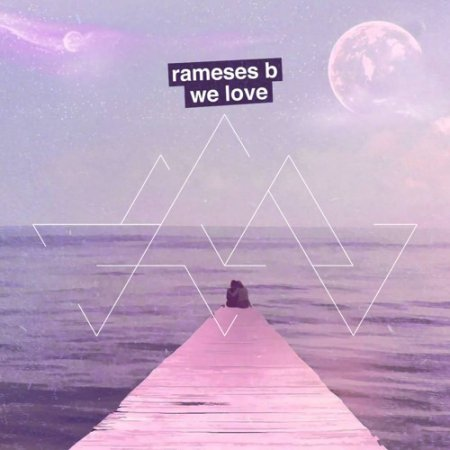 Rameses B - We Love (Elliot Berger Remix)