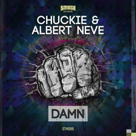 Chuckie & Albert Neve - DAMN (Original Mix)