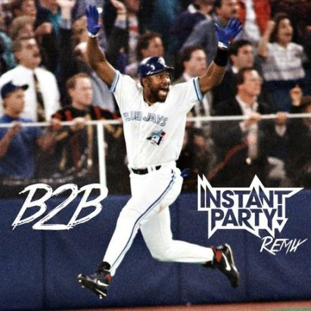 Drake - B2B (Instant Party! Remix)