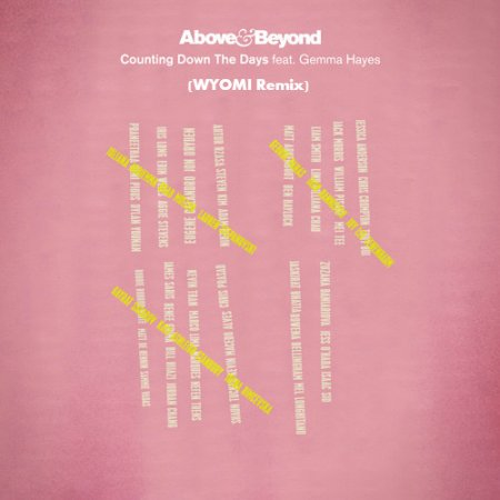 Above & Beyond - Counting Down The Days (Wyomi Remix)