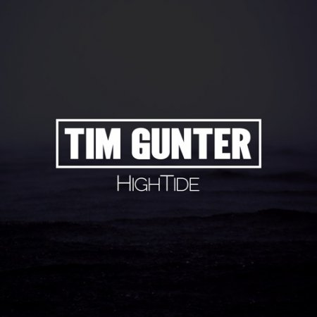 Tim Gunter - HighTide