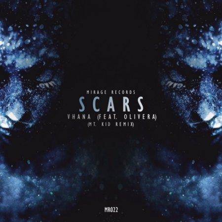 Vhana Feat. Olivera - Scars (Mt. Kid Remix)