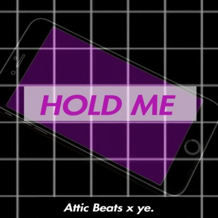 Attic Beats x Ye. - Hold Me