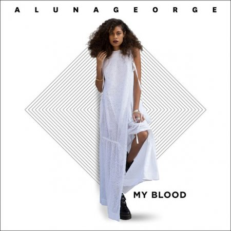 AlunaGeorge feat ZHU - My Blood (Original Mix)