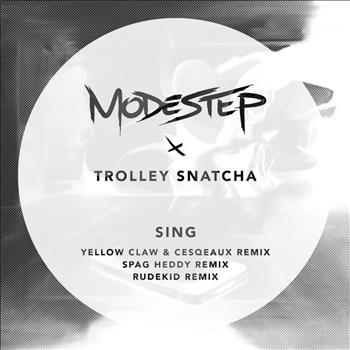 Modestep - Sing (Yellow Claw & Cesqeaux Remix)