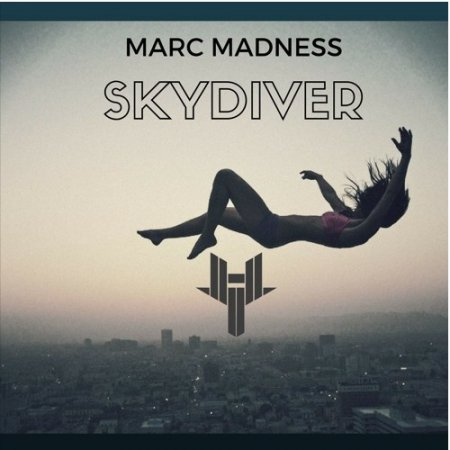 Marc Madness - Skydiver (Original Mix)